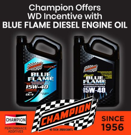 Champion Offers WD Incentive with Blue Flame Engine Oil
