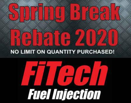 Fitech Fuel Injection Spring Break Rebate 2020