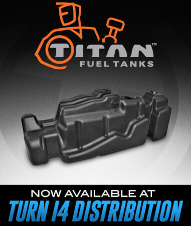 Titan Fuel Tanks Now Available at Turn 14 Distribution!