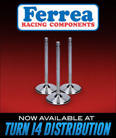 Ferrea Racing Components Available at Turn 14 Distribution!