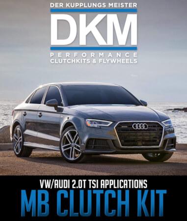 DKM Clutch MB Clutch Kit: VW/Audi 2.0T TSI Applications