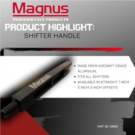 Magnus Shifter Handle