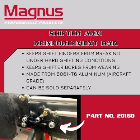 Magnus Shifter Arm Reinforcement Bar